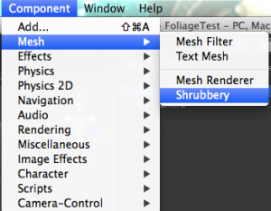 Component->Mesh->Shrubbery